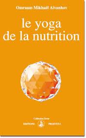 EL YOGA DE LA NUTRICION OMRAAM AIVANHOV MIKHAEL