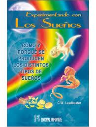 EXPERIMENTANDO CON LOS SUEÑOS C.W. LEADBEATER
