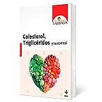 Colesterol: triglicéridos y su control A M Lajusticia