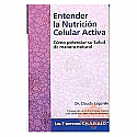 ENTENDER LA NUTRICIÓN CELULAR ACTIVA NUTERGIA