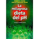 LA MILAGROSA DIETA DEL PH  ALKALINE CARE