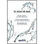 EL AGUA DE MAR 285PAGINAS AQUAMARIS